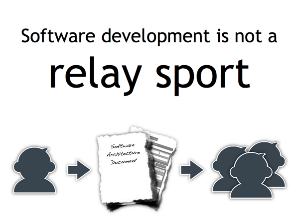 Software development is not a relay sport